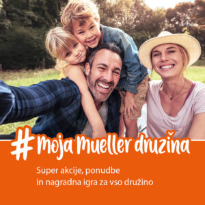 DRUŽINSKE USPEŠNICE v Müllerju!